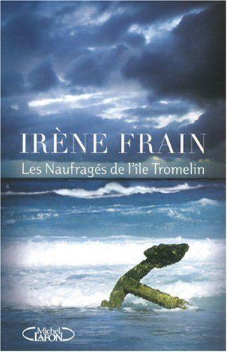 Livre tromelin Irène Frain
